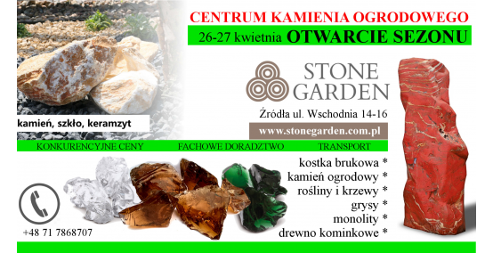 WIELKIE OTWARCIE SEZONU W CENTRUM KAMIENIA STONE GARDEN 26-27 kwietna 2019